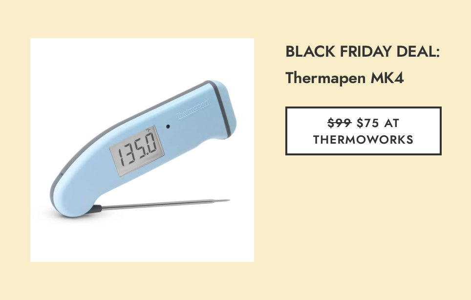 The Thermapen is our favorite instant read thermometer (but especially when it's on sale). trib.al/moqYdXX