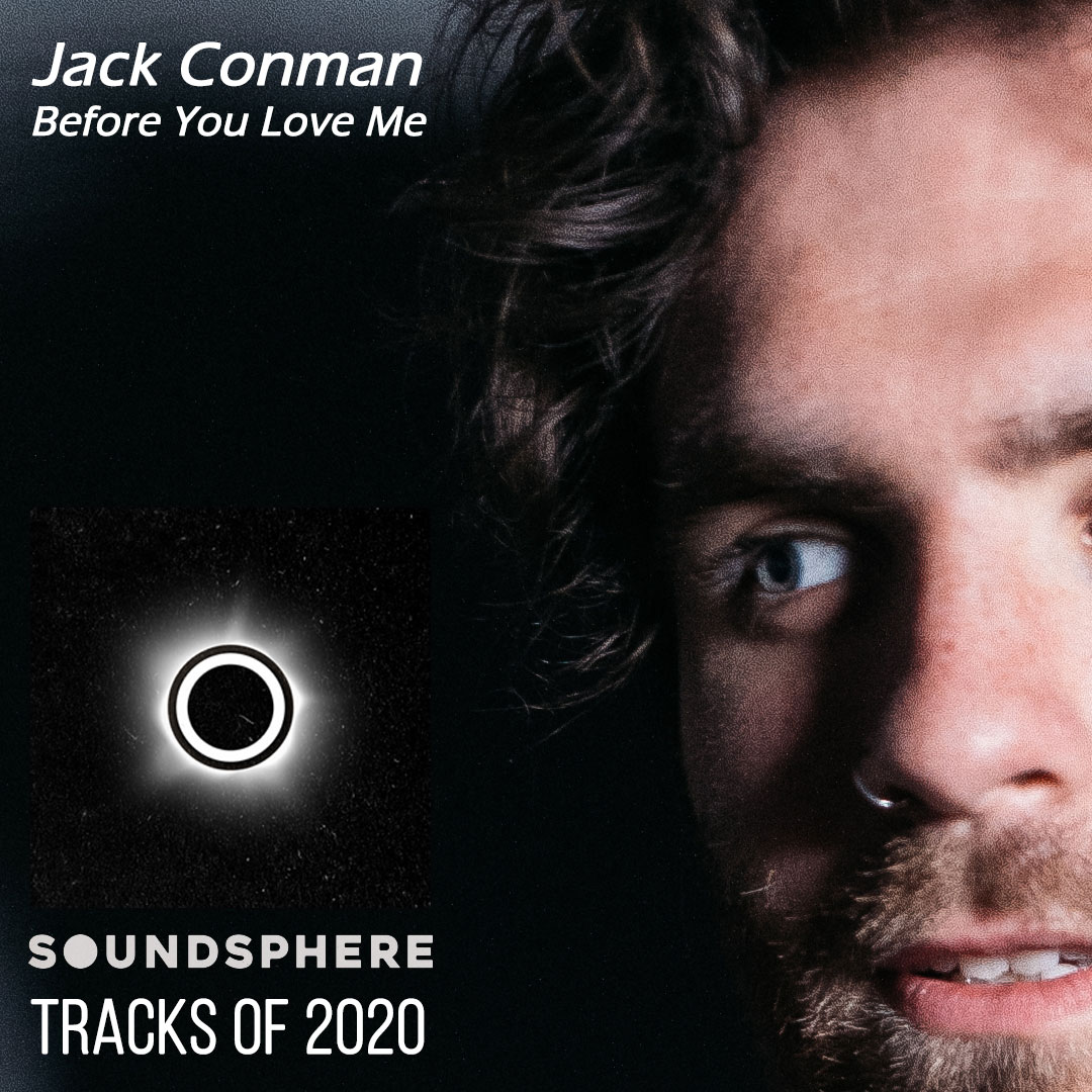 Big thx to Dom & the team at @soundspheremag for adding @JackConman's heartfelt tune (& current single) #BeforeYouLoveMe to their #TracksOf2020 #Playlist - it's a megalist of great trax released this year . . . despite lockdown! #WeShallOvercome!  👊😎