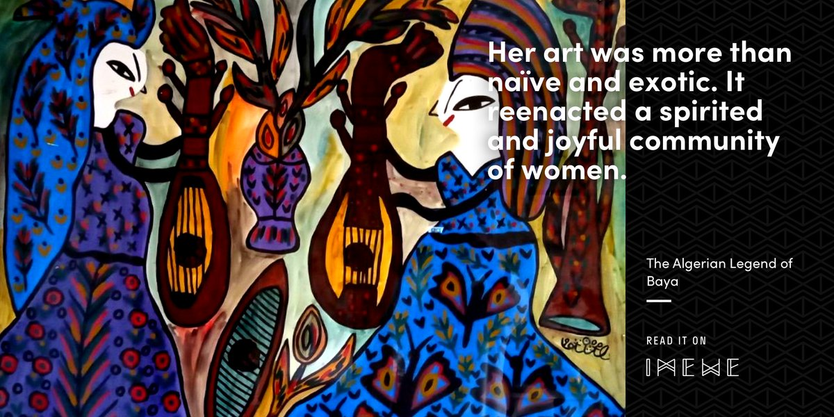 Illustrating strong, beautiful and talented Algerian women 🇩🇿 Baya has shaken the North African art scene from a young age, sparing some crumbs of inspiration to the iconic Pablo Picasso Read more at  ~ #Algeria #NorthAfrica  #art #culture #history #picasso
