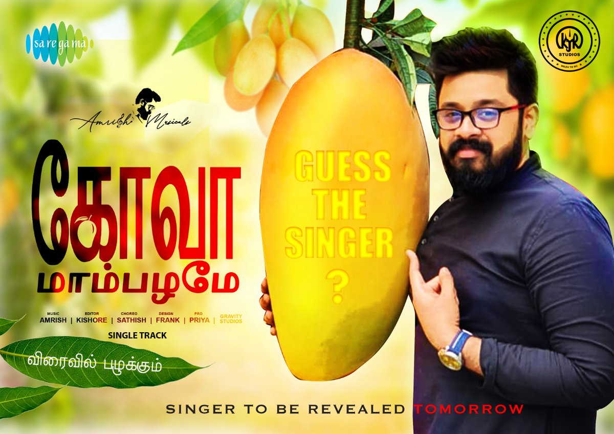 """A really surprise """"singer"""" will be revealed on Monday.. Someone who is not a Traditional singer..   #KJRStudios & @saregamasouth Proudly Present #GoaMambalame   Under The Composition Of Popular Music Composer #Amrish.   #GoaMambalame @kjr_studios   @PRO_Priya @spp_media"""