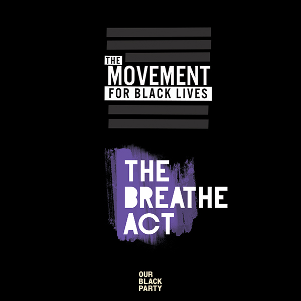 Today, we acknowledge Movement for Black Lives – M4BL (@Mvmnt4BlkLives) and their work in crafting The Breathe Act. When passed, The Breathe Act will be the most comprehensive federal policy for Black people since the Civil Rights Act. .  Check them out!
