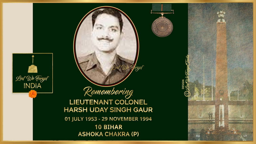 #LestWeForgetIndia🇮🇳 Gallant #IndianBrave Lt Col Harsh Uday Singh Gaur, #AshokaChakra (P), CO 10 BIHAR laid down his life leading his troops from the front #OnThisDay 29 Nov 1994, at Baramulla, J&K The #BravestOfThBrave neutralised three terrorists before succumbing to injuries