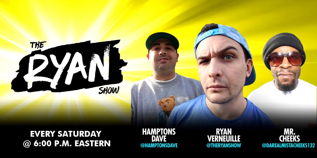 THE RYAN SHOW Saturdays @6P.M.(ET) #ryanshow #Mr.Cheeks #RyanVerneuille #HamptonsDave https://t.co/s4pjaSVBHZ