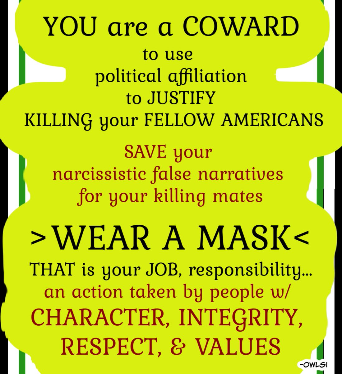 wearing a mask is also a CHANCE a chance 2 love a chance 2 live a chance 2 help a chance 2 TEAM a chance 4 PROGRESS  I'M SOOOO THANKFUL for this chance  ANYONE making MASK-WEARING a political thing??? the truest anti-USA IDIOT w/o a cause  #idiotsGONEwild #BLM #LGBTQ #MaskUp
