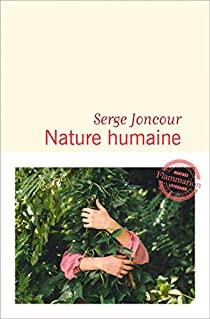 @Ed_Flammarion Nouvelle critique sur Nature humaine de Serge Joncour sur Babelio :