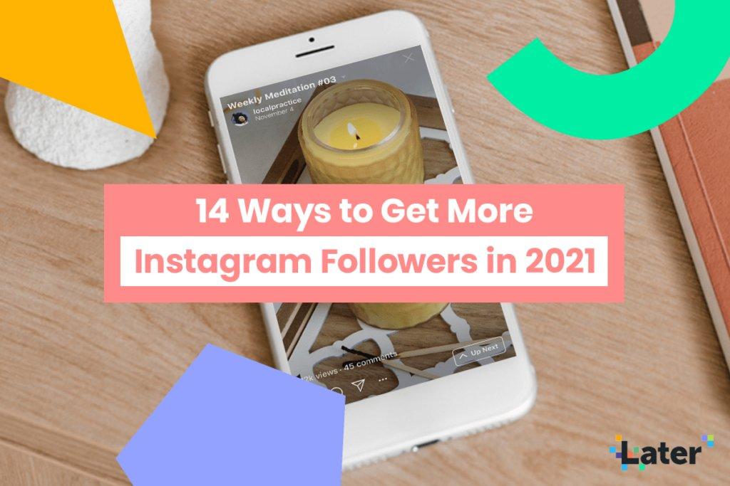 14 New Ways to Get More #Instagram #Followers in 2021 https://t.co/dbBxuUbjdB https://t.co/YKLbmYlySc