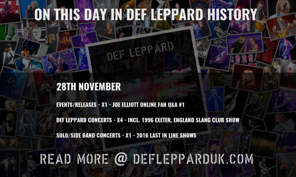 On This Day In #DEFLEPPARD History - 28th November #history #Slang #Hysteria #HighnDry #JoeElliott #onthisday   On This Day in Def Leppard History - 28th November, the following concerts and events took place.