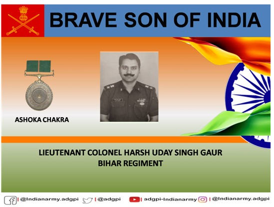 29 Nov 1994  Jammu & Kashmir  Lieutenant Colonel Harsh Uday Singh Gaur displayed exemplary #leadership & determination during an operation against terrorists before making the supreme sacrifice. Posthumously awarded #AshokaChakra.