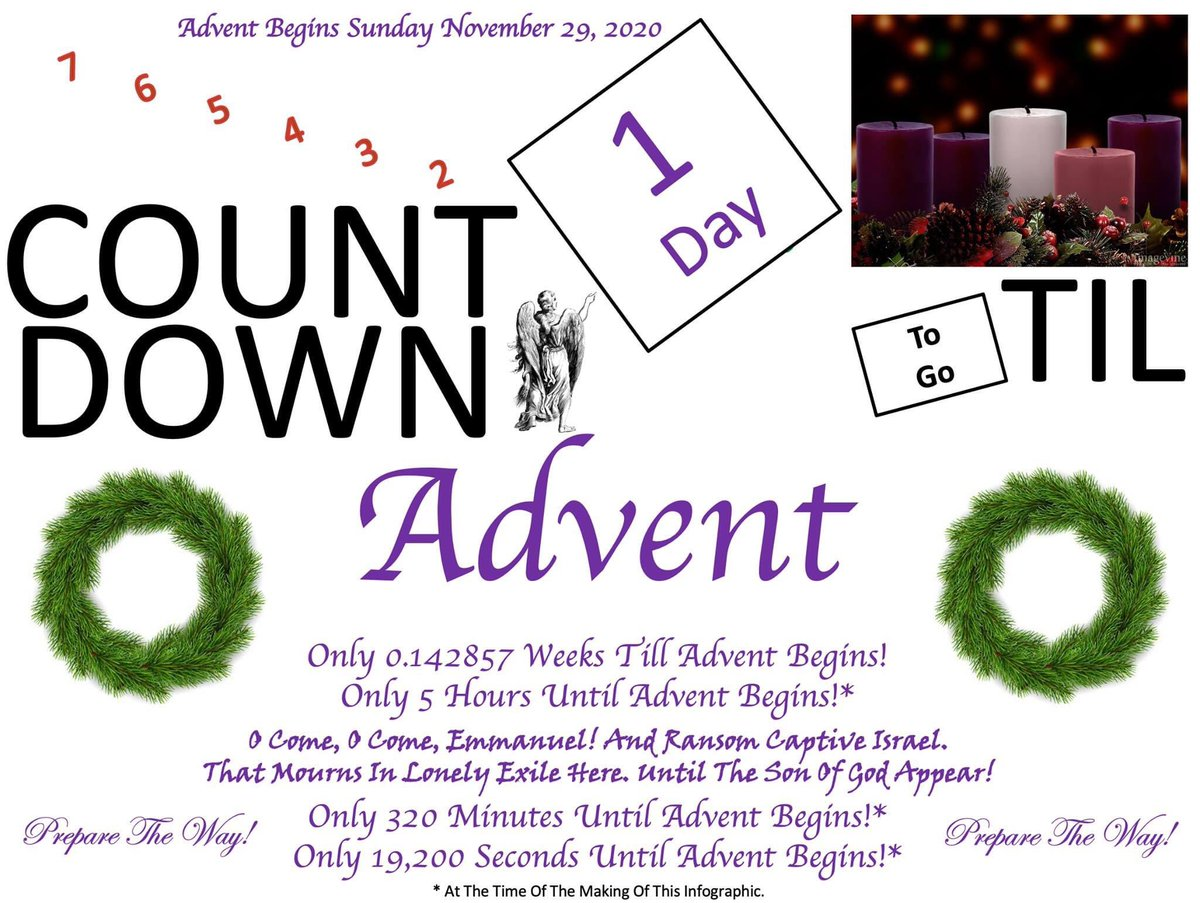 #Only #1Day #Until #The #Start #Of #Advent! #OComeOComeEmmanuel! #PrepareTheWay! https://t.co/OMDzWGIzdZ
