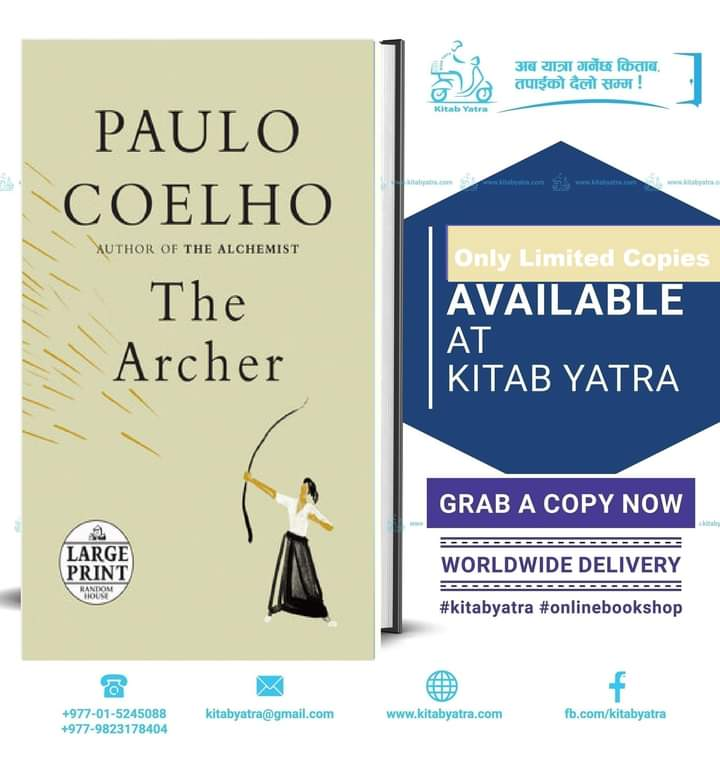 #TheArcher Order Now At Kitab Yatra !! For Delivery: Call @ 01-5245088 (Inside Nepal) Call @ +977-9823178404 (Outside Nepal) #kitabyatra #StaySafe #StayCreative #EnjoyReading @paulocoelho