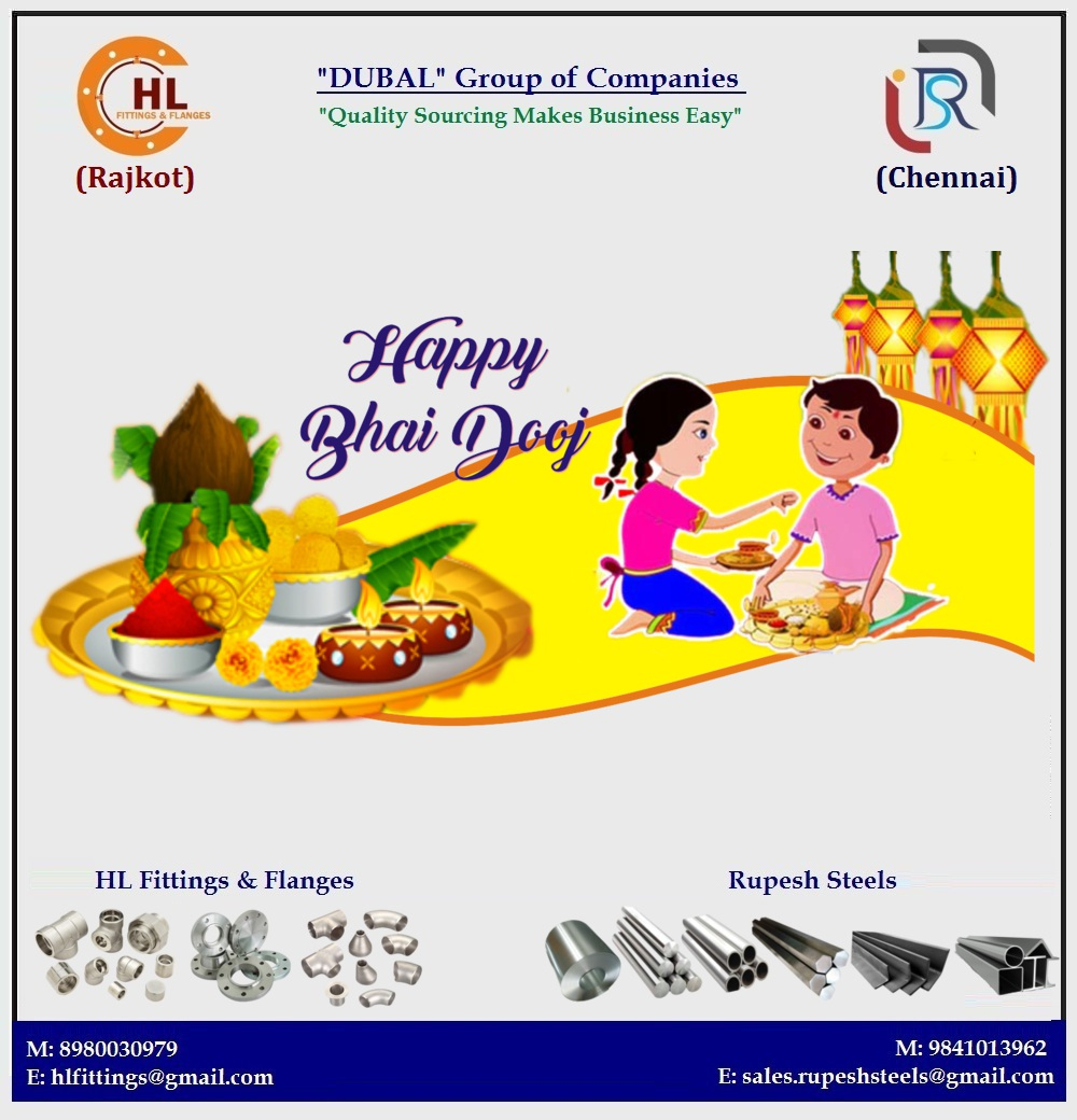 Happiness, Prosperity & Success this is all I wish for you on BHAI DOOJ #happybhaidooj #festival #joy #happiness #prosperity  #hlfittings #rupeshsteels #Rajkot #Chennai #Roundbar #Pipes #Flanges #Valves #Forgefittings #Buttweldfittings #Hexbar #Sheets #Plates #HLFF
