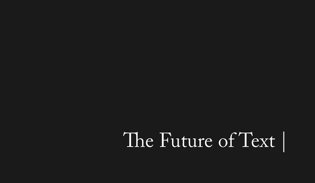 Today @liquidizer and @vgcerf are launching 'The Future of Text'. 1m characters full of insights from over 100 inspiring minds across tech, academia and art on all aspects of text. With fake news and info overload, this is timely.