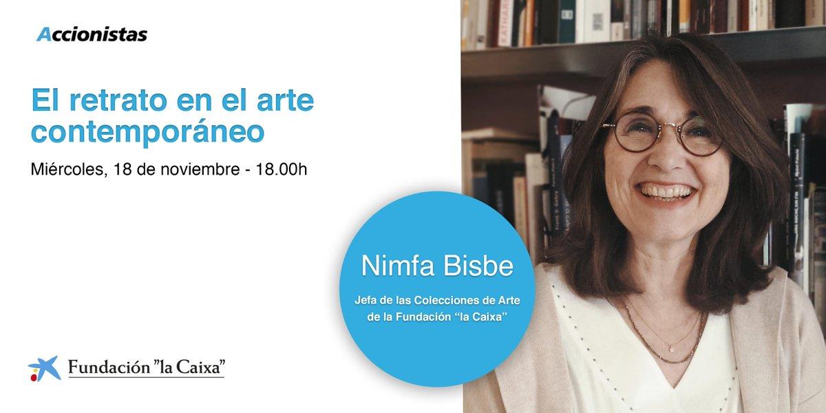 """Mañana realizaremos una nueva conferencia para #accionistasCABK con Nimfa Bisbe, jefa de las colecciones de #arte de @FundlaCaixa  💡 """"El retrato en el arte contemporáneo""""- 18.00 h Inscríbete ➡️ https://t.co/YbNy7Miaqq https://t.co/RyDbVVN72o"""