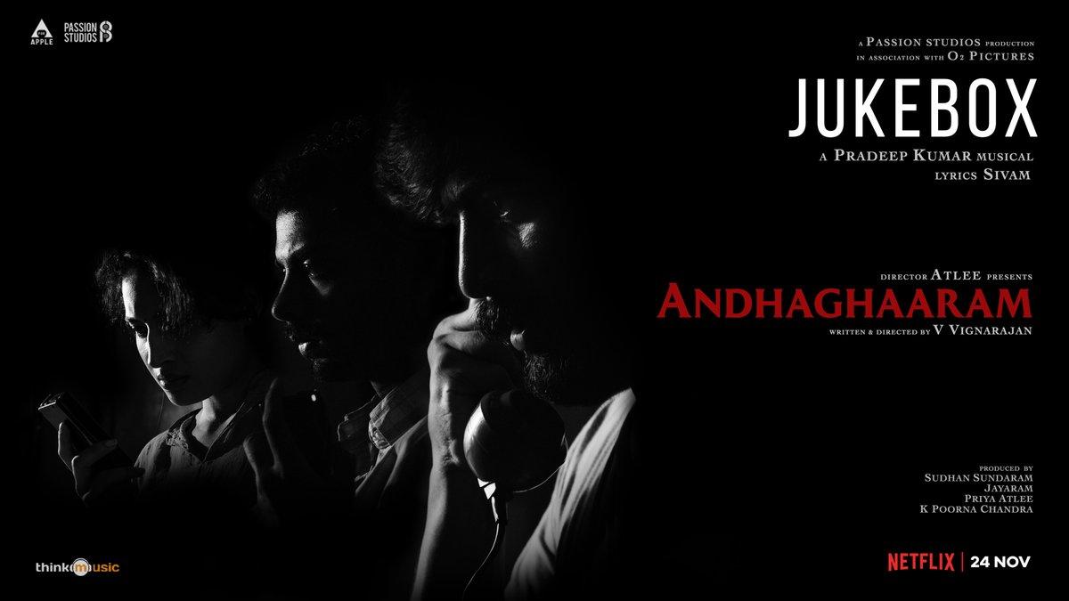 The enthralling #Andhaghaaram Full Album out now 🔛   A #PradeepKumar Musical 🎵 Lyrics by @lawrence_sivam   @Atlee_dir @aforapple_offcl @PassionStudios_  @priyaatlee @Sudhans2017 @vvignarajan @iam_arjundas   @Jayaram_gj @vinoth_kishan @Poojaram22