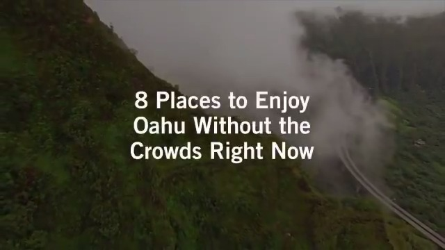 Check out these 8 places to enjoy on Oahu without the crowds right now.