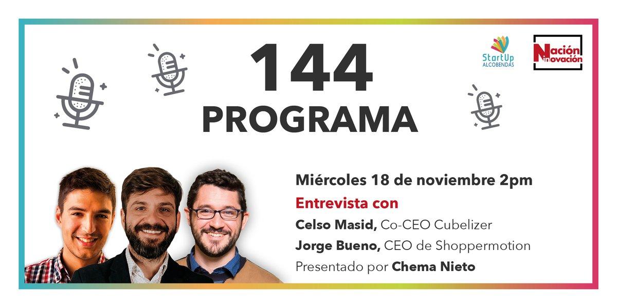 🎙️Mañana  a las 14pm @ChemaNieto entrevistará a @CelsoMasid, Co-CEO de @cubelizer; y a @nsxsn, CEO de @shoppermotion.  💻¡No te lo pierdas! Sigue el #NaciónInnovación144 en nuestras RRSS.  @ALCBDS_StartUp  #innovación #emprendimiento #emprendedores #startup #tv #entrevista https://t.co/YwLQvqgfPb