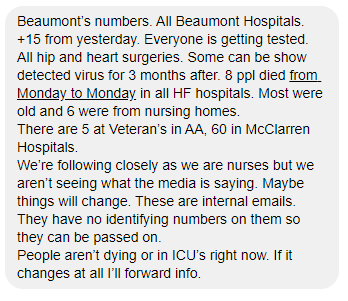 """What is going on in Michigan? Just received a message from an RN at Beaumont Health Systems.  """"People aren't dying or in ICU's right now."""" So, we have possibly phony COVID #'s reported AND hospitals NOT experiencing big case loads or deaths. Yet, @GovWhitmer says different. Hmmm? https://t.co/eMmWfxAKpy"""