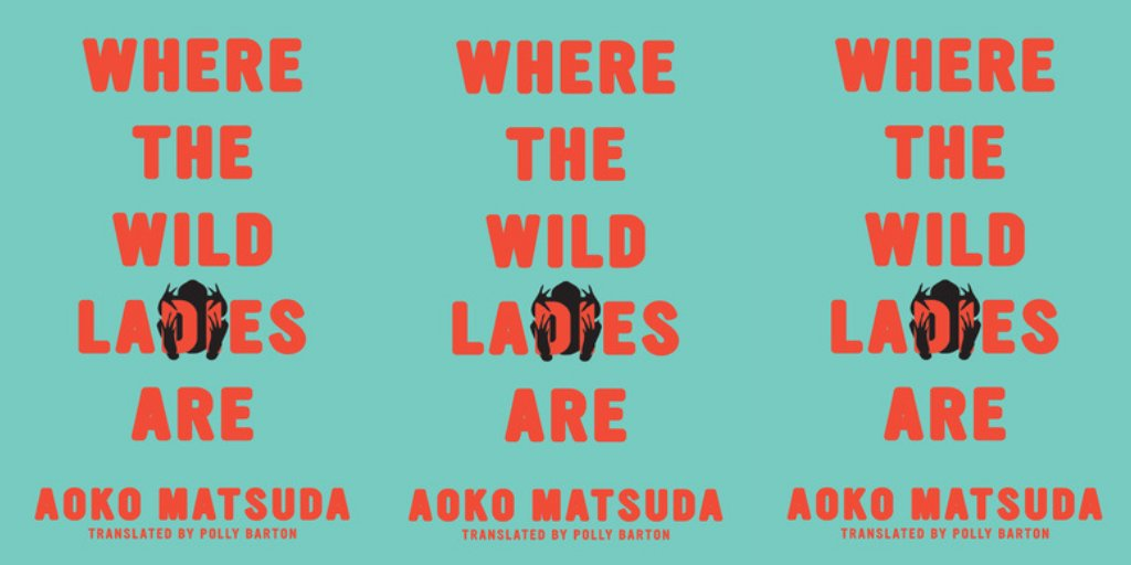 Where the Wild Ladies Are by Aoko Matsuda  #Books #ShortStories #Fiction