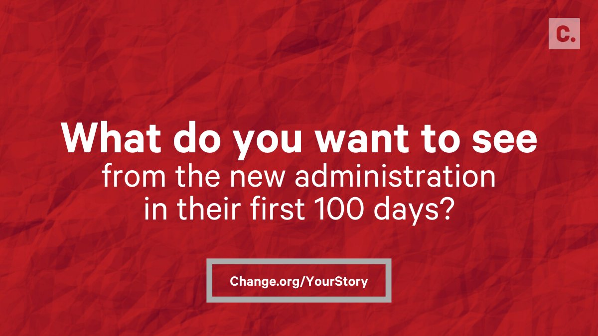 Change doesn't end on Election Day. Now is the time to speak up!  Submit a video of what you want to see the new administration focus on in its first 100 days: https://t.co/9aJLfiz2zQ https://t.co/p2twCyHP8f