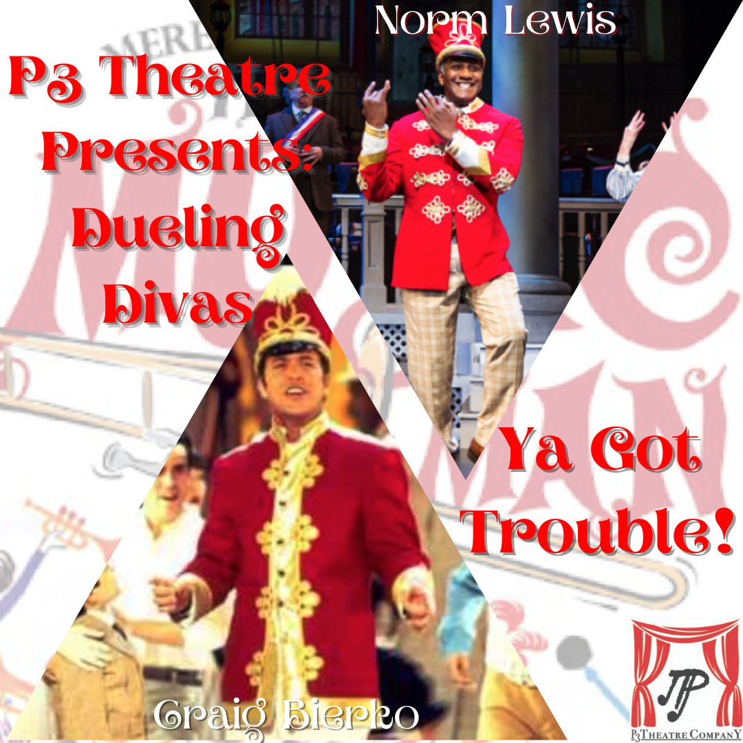 P3Theatre Presents:  Dueling Divas  #p3theatrecompany #theatre #divas #duelingdivas #truth #inspiration #life #dashchatwithjon #p3educates #maledivas #themusicman #meredithwilson #musicaltheatre #seventysixtrombones #craigbierko #normlewis #shipoopi
