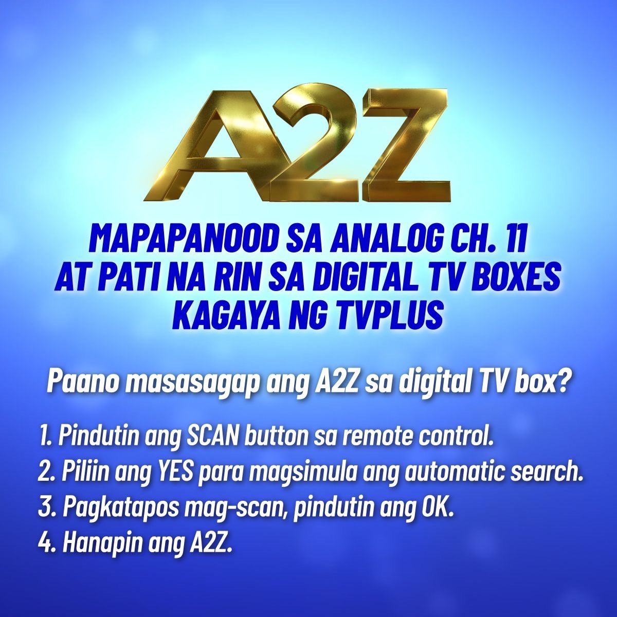 You can now watch A2Z on your TV PLUS! All you have to do is scan 👏🏽
