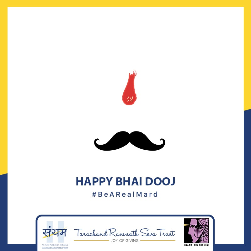 #BeARealMard to not just your sister but towards every other woman.  #HappyBhaiDooj #Saiyam #TarachandRamnathSevaTrust #JPIP #FestiveGreetings #SayNoToViolence