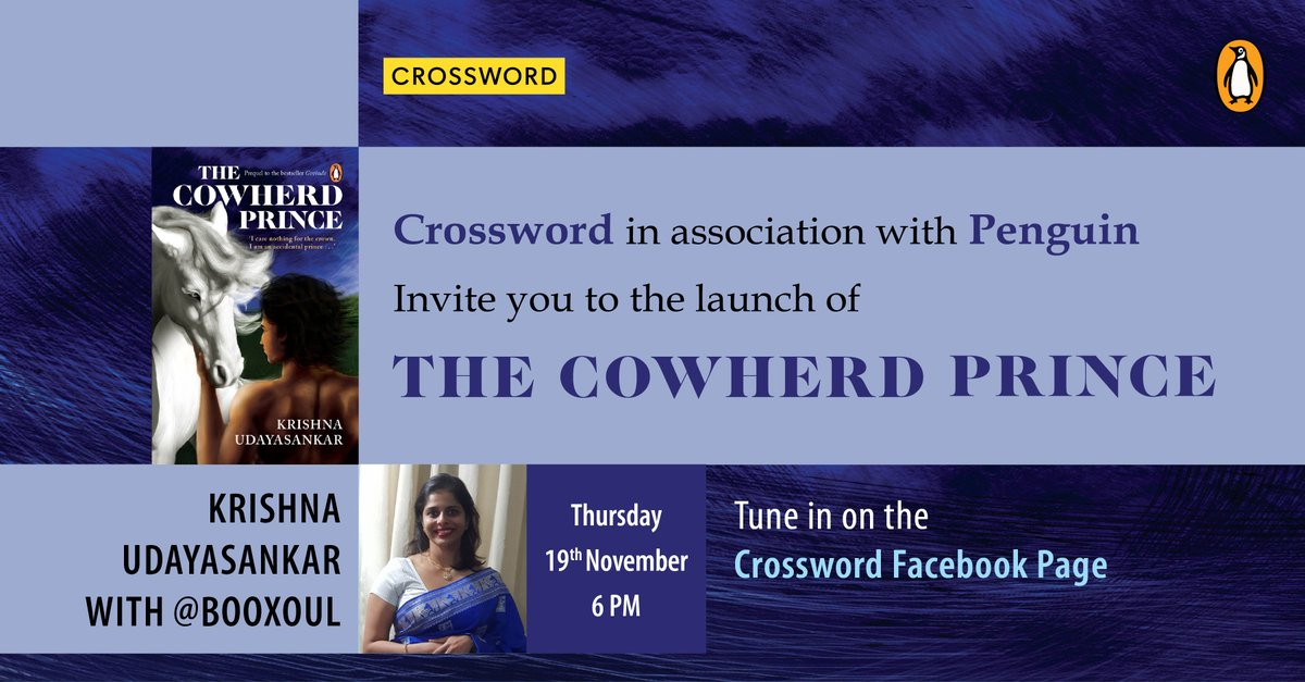 Join author Krishna Udayasankar and Booxoul for the special launch of 'The Cowherd Prince', on our Facebook page on 19th November, 6 PM.  #CrosswordBookStores #AuthorsLive #DigitalLaunch #BookLovers #TheCowherdPrince