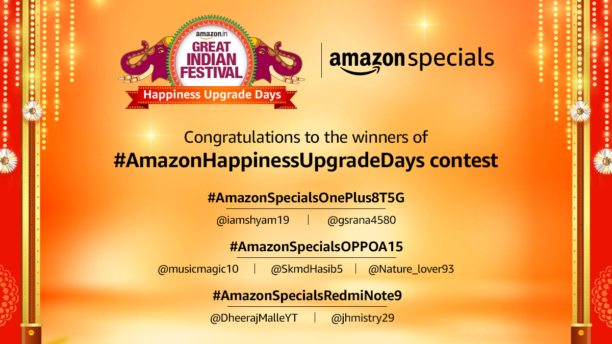 Congratulations to the winners of #AmazonHappinessUpgradeDays. Please DM us with your details and Govt. ID proof to claim your prize. Keep watching this space for more such exciting contests!  #AmazonGreatIndianFestival  #AmazonSpecials