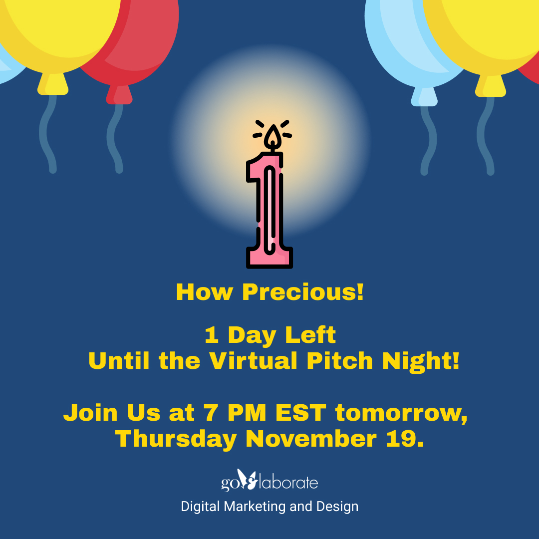 1 Day Left Until the Virtual Pitch Night! Join us at 7 PM EST tomorrow, November 19.    #Startup #Ideas #PitchNight #StartupLife #startups  #goElaborate