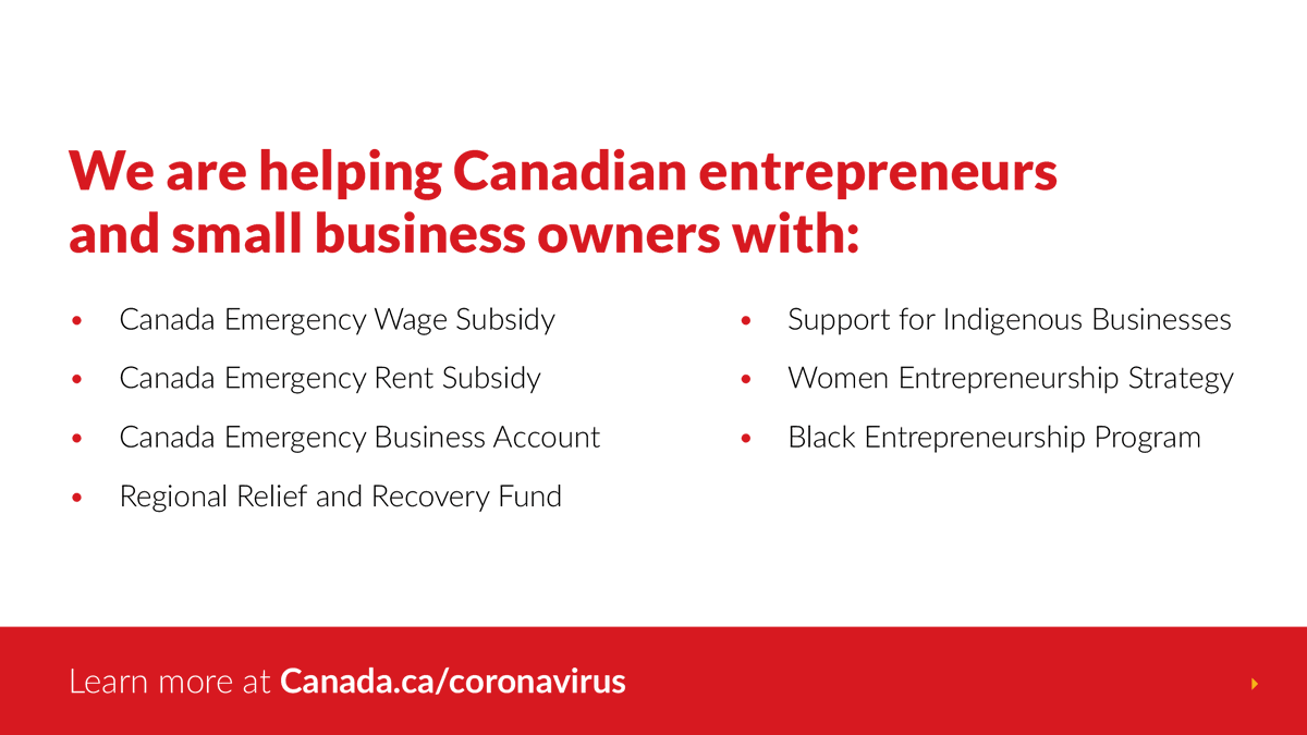 Businesses are still struggling under the Second Wave, which is why were continuing to offer a robust series of supports for Canadian entrepreneurs and small business owners. You can learn more about each of these programs at Canada.ca/Coronavirus