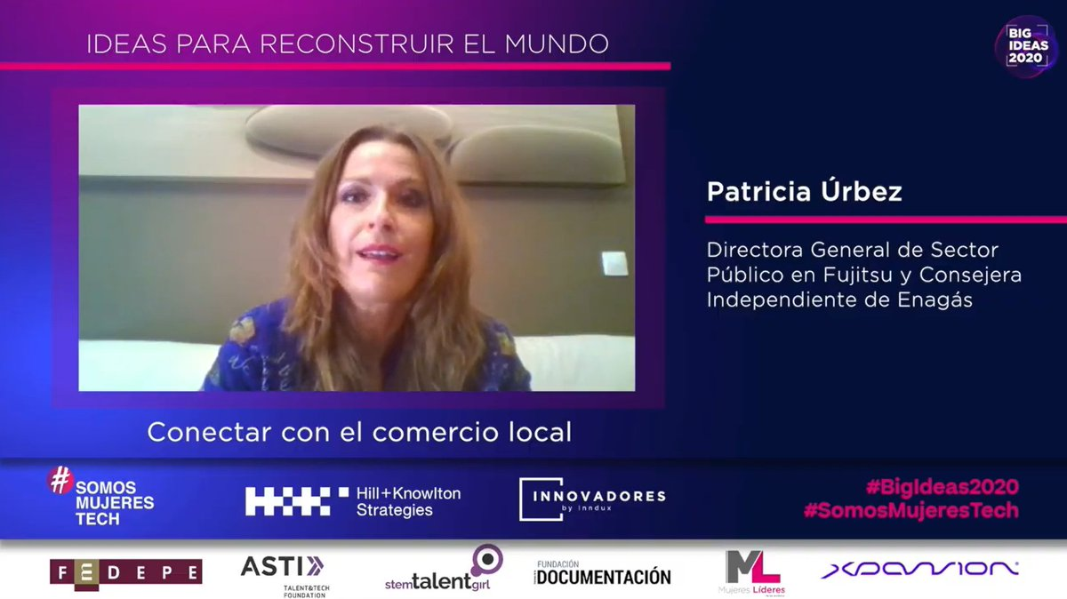 .@PatriciaUrbez, Dir.ª General de Sector Público en @Fujitsu_ES y Consejera Independiente de @enagas, presenta su #BigIdeas2020 relacionada con una aplicación para conectar con el comercio local.  #SomosMujeresTech https://t.co/iyXbnKcju0