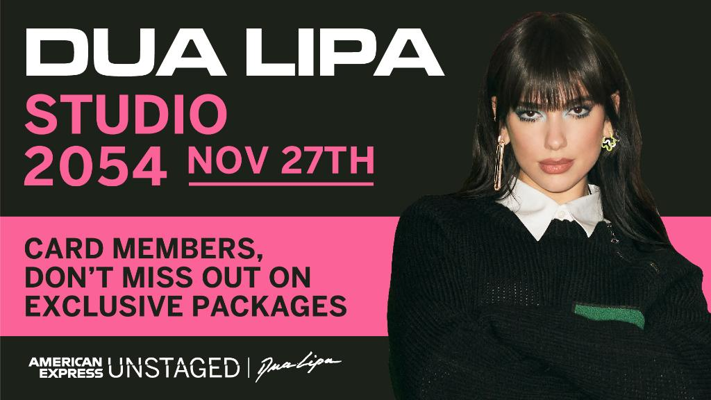 Join us for @DUALIPA's #AmexUNSTAGED live performance on November 27! Card Members, don't miss out -- get your exclusive packages here: