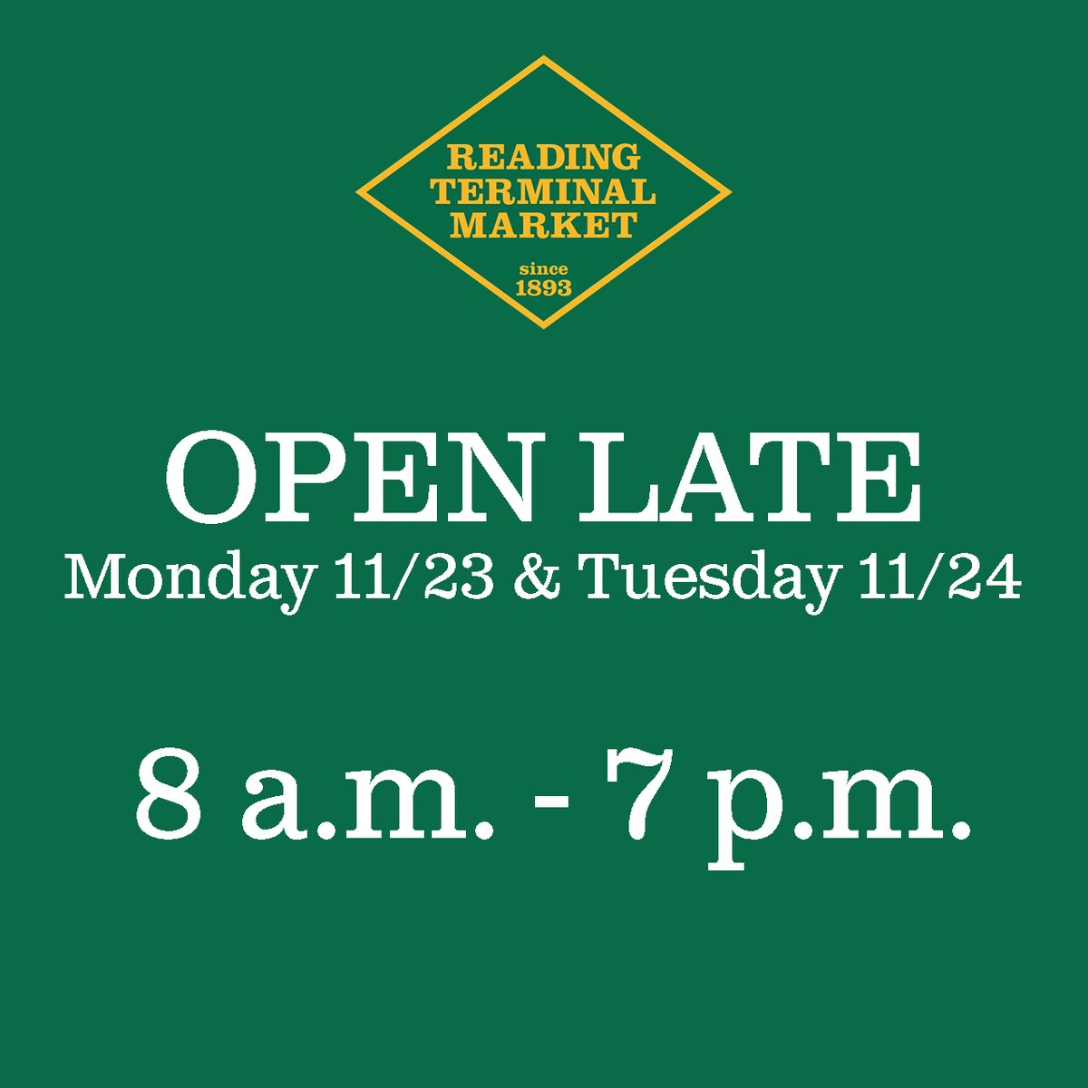 Extended Hours!  Reading Terminal will be open 8 a.m. - 7 p.m. on Monday, Nov. 23 & Tuesday, Nov. 24 for a couple extra hours of holiday shopping.   Individual merchants may operate regular hours. Please call ahead if you are hoping to visit a specific store after 6 p.m. https://t.co/oTYthYImGd