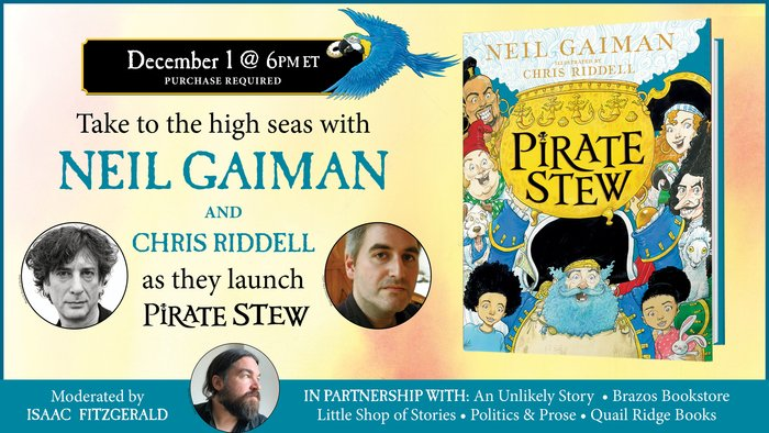 I'm SO thrilled to be moderating a conversation between @neilhimself and @chrisriddell50 in celebration of their new children's book: PIRATE STEW! 🏴‍☠️🥄✨   Join us, Tuesday, December 1st, by preordering a copy from one of these wonderful indie bookstores: