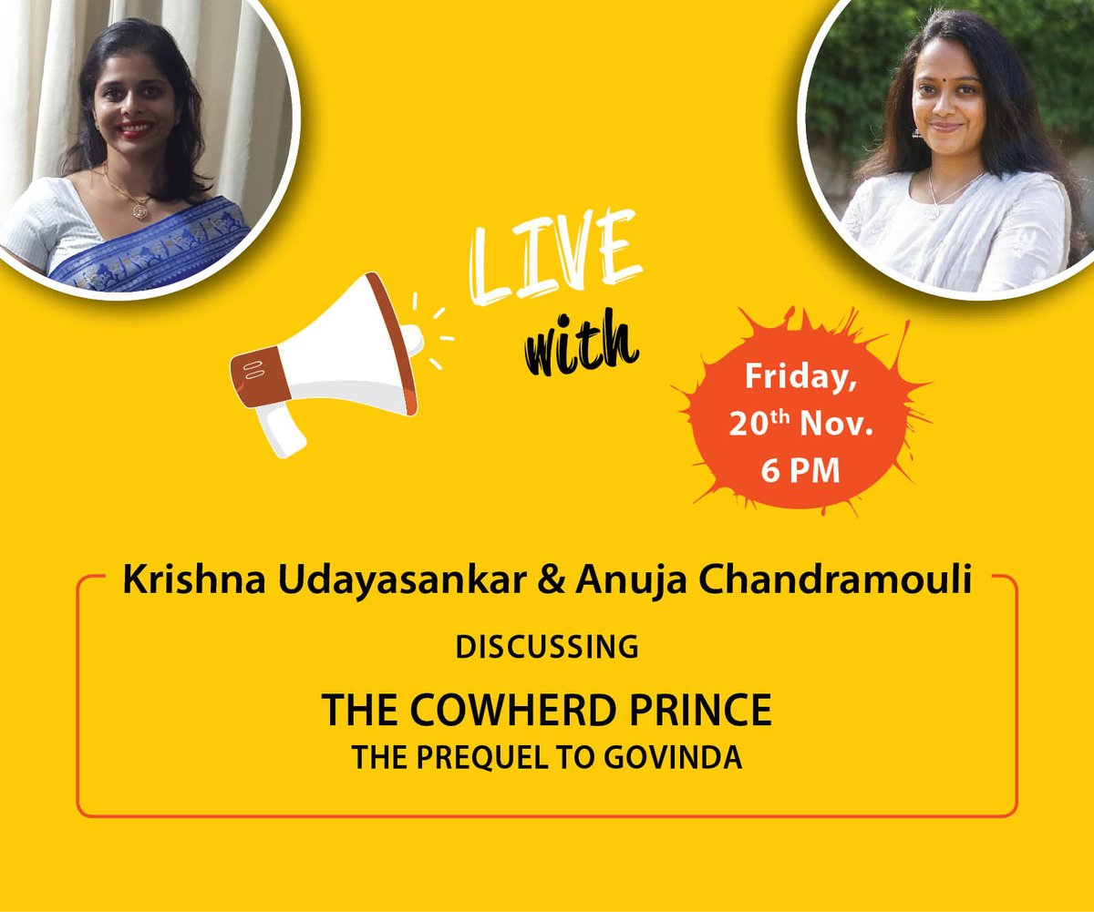 Excited to join @krisudayasankar in this LIVE session with @anujamouli this Friday evening.   We will have our coffee mugs ready and warm! #TheCowherdPrince