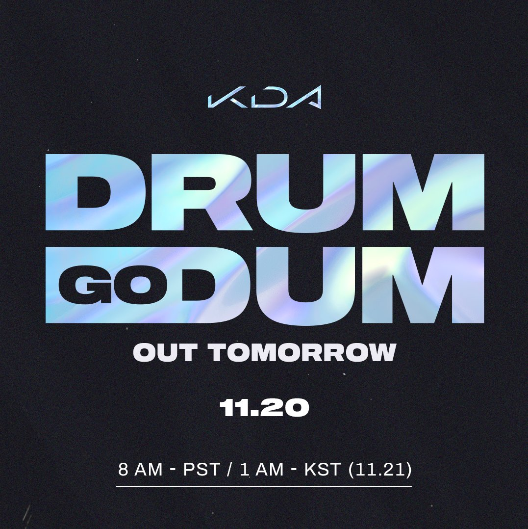 Tomorrow. | CONCEPT VIDEO PREMIERE 11.20.20 / 8:00 AM PST KaiSas concept video for #DRUMGODUM is almost here. #KDA #ALLOUT