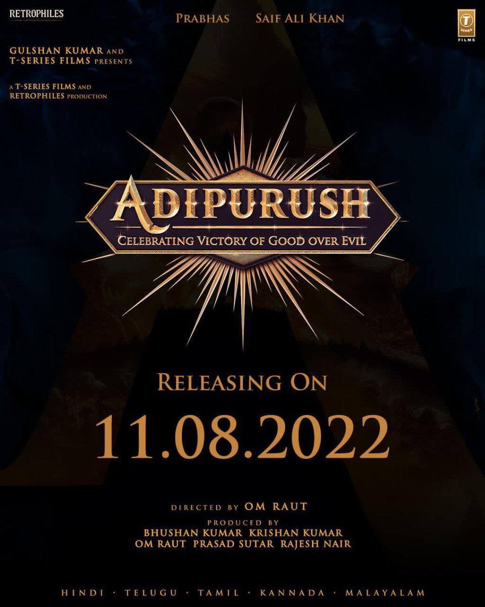 Adipurush to release on 11th August 2022.Starring Prabhas and Saif Ali Khan, this multi-lingual magnum opus 3D feature film Directed by @omraut Produced by #BhushanKumar T-Series  Om Raut, Prasad Sutar & Rajesh Nair of #retrophiles #Prabhas #SaifAliKhan @omraut #BhushanKumar