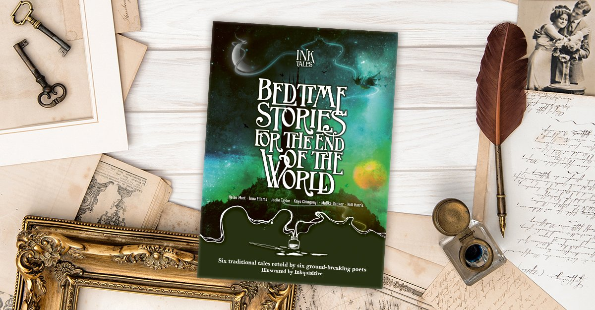 Happy publication day #InkTales: Bedtime Stories for the End of the World! Based on @goodbyeworldpod, traditional tales are retold by poets @soshunetwork @InuaEllams @HelenMort @KayoChingonyi @Malikabooker @JTaylorTrash and illustrated by @Inkquisitive! bit.ly/ShopInkTales