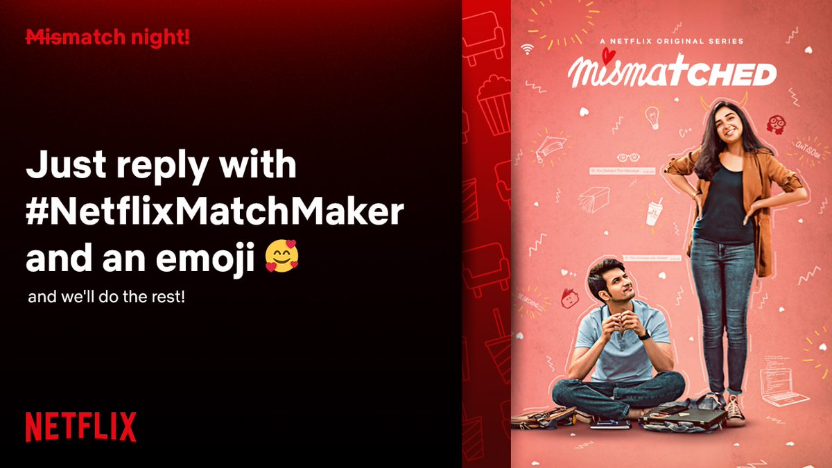 This is not a mismatch, we're actually here to play matchmaker! Reply with #NetflixMatchMaker and an emoji and we'll send you a film suggestion.