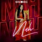 Image for the Tweet beginning: Maria Moss regresa con «Nah»