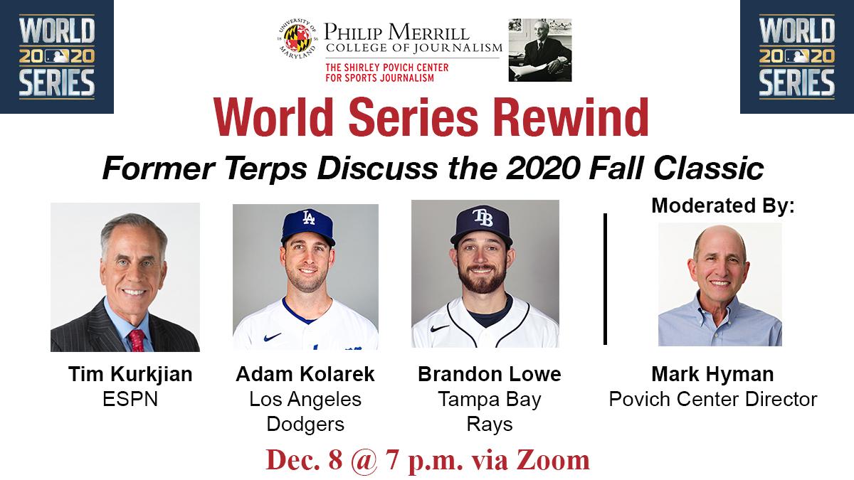 DON'T MISS: Former @TerpsBaseball players Brandon Lowe (@Sweet_n_Lowe5) of @RaysBaseball and Adam Kolarek of @Dodgers met in #WorldSeries2020. On Dec. 8, our next @PovichCenter panel will host both players and #merrillmade alum @Kurkjian_ESPN.  REGISTER: https://t.co/t8khTyU0r3 https://t.co/4PBgvHx2ue