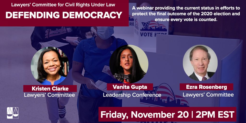 """🚨Tomorrow at 2pm, don't miss """"Defending Democracy: A 2020 Election Debrief. @KristenClarkeJD will be joined by @vanitaguptaCR & Ezra Rosenberg to discuss the outcome of the election and ensuring every vote is counted. #CountEveryVote   RSVP Here:"""