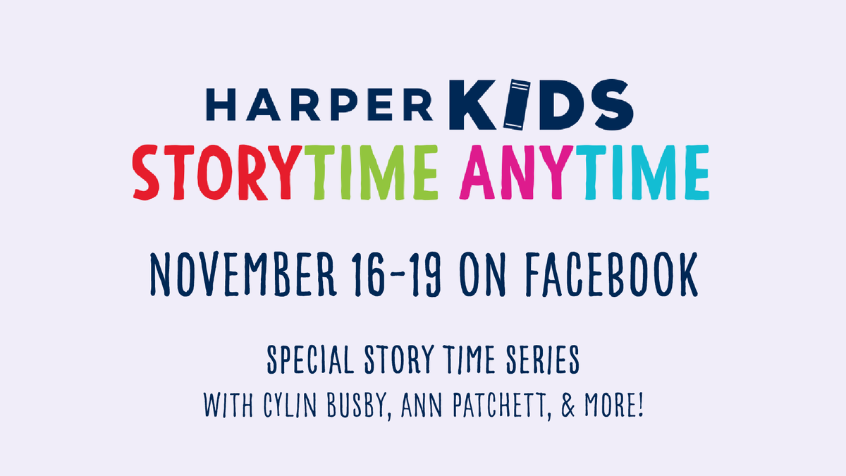 """This week, we've loved presenting """"Storytime Anytime"""" in partnership with @HarperChildrens!  Visit our Facebook page to catch #storytime events with special author guests @CylinBusby, @MattPhelanDraws, @ElliottKalan, & Ann Patchett — they'll be available 'til Monday! 🌈📖"""