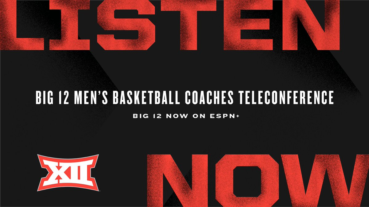 Replying to @Big12Conference: Listen 𝙇𝙄𝙑𝙀 right now on Big 12 Now on ESPN+ ➡️   #Big12MBB