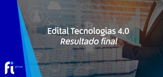 A Finep divulgou o resultado final do edital Tecnologias 4.0, para as linhas Indústria 4.0, Sa�....