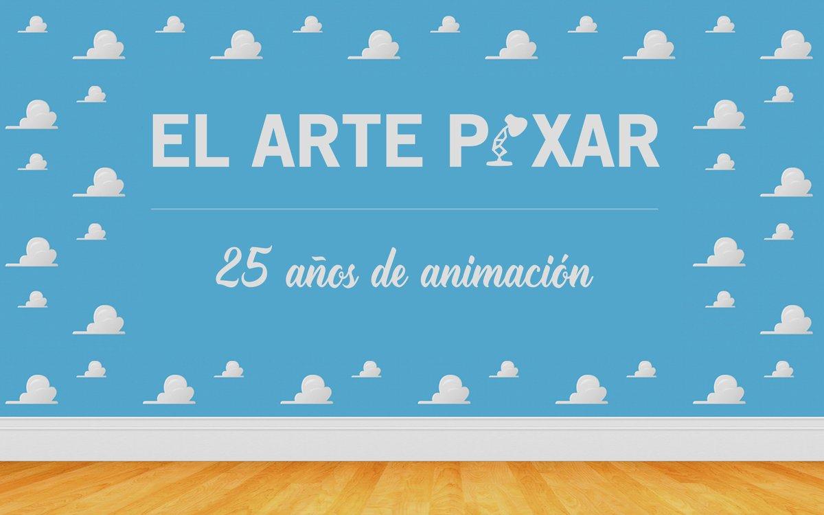 El arte @Pixar: 25 años de animación  💡  | #ArtePixar