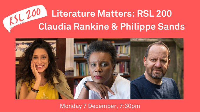 Join us for our next event! Monday 7 December, 7:30pm - Claudia Rankine, @philippesands and @fbhutto explore the complex relationship between writing, truth and justice. Presented in partnership with @britishlibrary Get your tickets here: rsliterature.org/rsl-event/lite… #RSL200