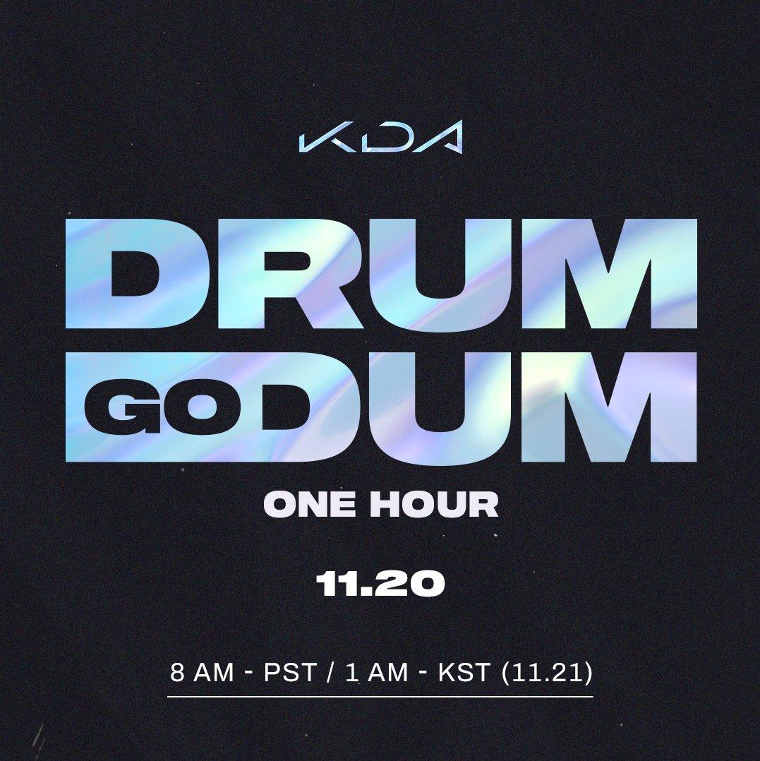1 hour. | CONCEPT VIDEO PREMIERE 11.20.20 / 8:00 AM PST Come and watch us move it: youtu.be/E_PbH5y70Tc #KDA #ALLOUT #DRUMGODUM