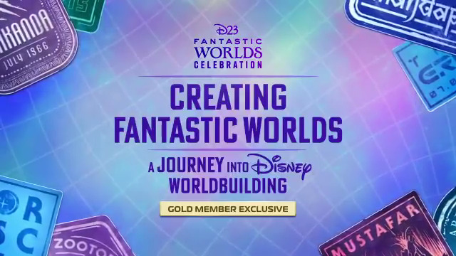 D23 Gold Members, don't forget to register for the EXCLUSIVE panel, Creating Fantastic Worlds: A Journey into Disney Worldbuilding, which will be available TOMORROW starting at 3 p.m. PT. More details:  #D23FantasticWorlds