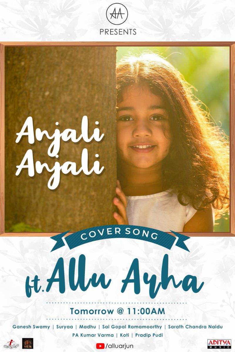Bringing you some Pretty, innocent, mischievous & oh-so-cute moments with #AnjaliAnjali cover song ft. #AlluArha ❤️  Releasing tomorrow @ 11:00 am.   @alluarjun #GaneshSwamy @dopSURYAA #Madhu @saigopalr @adityamusic #AlluArjun